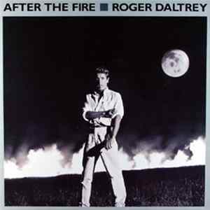 Roger Daltrey - After The Fire FLAC Album