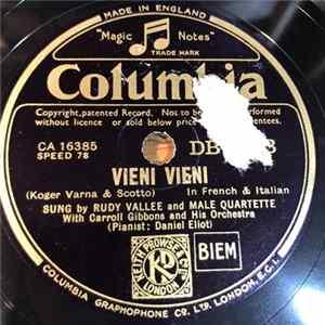 Rudy Vallee And Male Quartette - Vieni Vieni / The Whiffenpoof Song FLAC Album