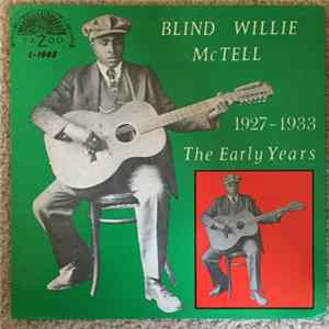 Blind Willie McTell - The Early Years 1927-1933 FLAC Album