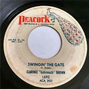 "Clarence ""Gatemouth"" Brown - Swingin' The Gate FLAC Album"
