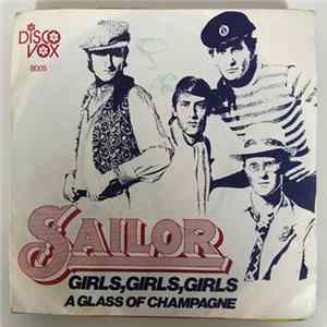 Sailor - A Glass Of Champagne / Girls, Girls, Girls FLAC Album