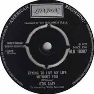 Otis Clay - Trying To Live My Life Without You FLAC Album